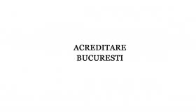 Acreditare Bucuresti