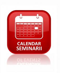 Calendar Seminarii Martie - Aprilie 2019
